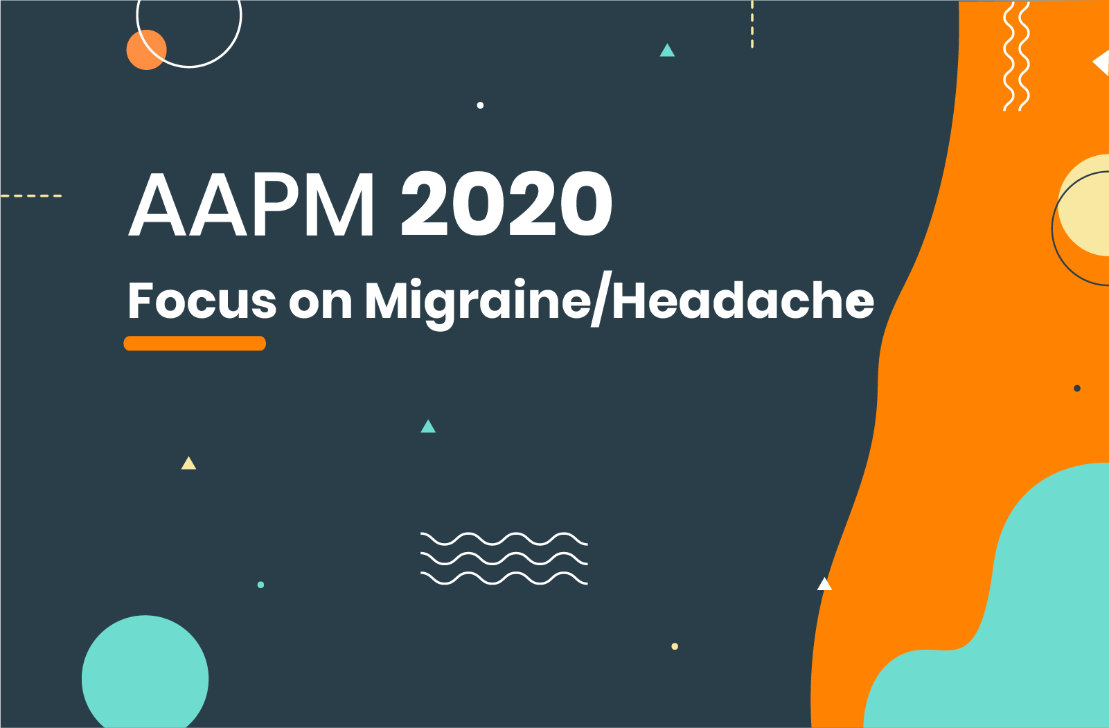 Treating migraine was a major topic at AAPM 2020 - Here's how migraine treaters perceive the anti-CGRPs